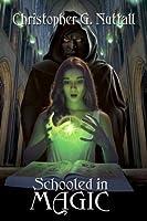 Schooled in Magic (Schooled in Magic, #1)
