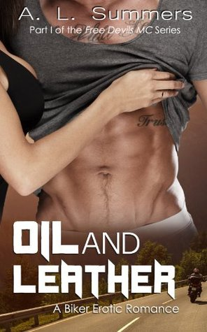 Oil and Leather  (Free Devils MC, #1)