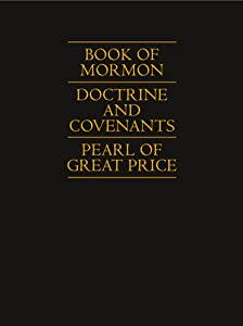 Book of Mormon, Doctrine and Covenants, Pearl of Great Price