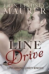 Line Drive (Philadelphia Liberty #1)