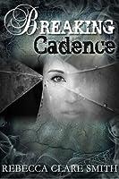 Breaking Cadence (Survival, #1)