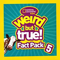 Weird but True!: Fact Pack 5