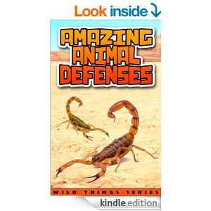 Children's Books : Amazing Animal Defenses