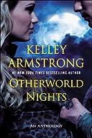 Otherworld Nights (Otherworld Stories #3)