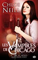 Read Biting Bad Chicagoland Vampires 8 By Chloe Neill