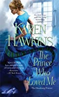 The Prince Who Loved Me (The Oxenburg Princes, #1)