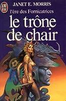 Le trône de chair (L'ère des Fornicatrices, #4)