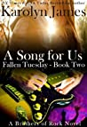 A Song for Us (Fallen Tuesday, #2; Brothers of Rock, #7)