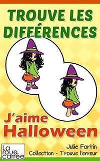 Trouve les différences - J'aime Halloween (Collection - Trouve l'erreur)