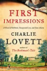 First Impressions: A Novel of Old Books, Unexpected Love, and Jane Austen