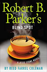 Robert B. Parker's Blind Spot (Jesse Stone, #13)