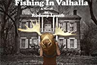 Fishing In Valhalla