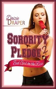 Sorority Pledge 2: Bad Girl on the Rise