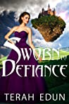 Download ebook Sworn To Defiance (Courtlight #5) by Terah Edun
