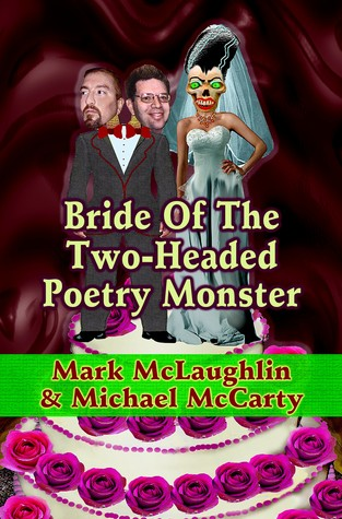 Bride of the Two-Headed Poetry Monster