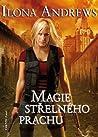Magie střelného prachu by Ilona Andrews