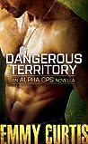 Dangerous Territory (Alpha Ops, #1)