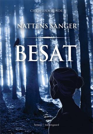Besat (Nattens Sanger, #1)