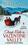 Sleigh Bells in Valentine Valley (Valentine Valley, #5)