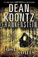 Frankenstein: Lost Souls (Dean Koontz's Frankenstein, #4)