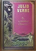 The Mighty Orinoco Extraordinary Voyages 45 By Jules Verne