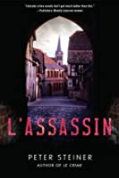 L'Assassin: A Thriller (A Louis Morgon Thriller)