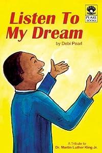 Listen To My Dream