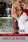 My Lady Highlander (Kilted Athletes Through Time, #1)