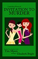 Invitation to Murder (Book 1 in the Cardmaking Mysteries)
