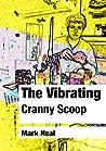 The Vibrating Cranny Scoop