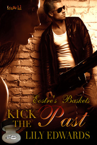 Kick the Past (Eoster's Baskets #8)
