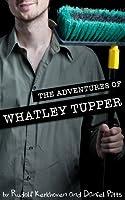 The Adventures of Whatley Tupper (An Interactive Novel)