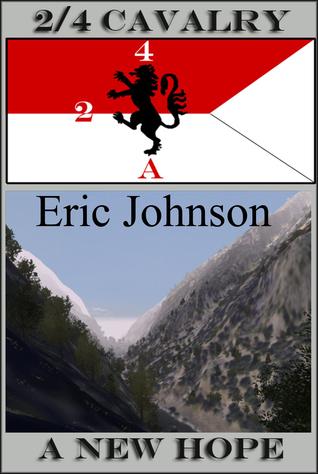 2/4 Cavalry: A New Hope Eric Johnson