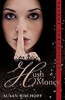 Hush Money (Talent Chronicles #1)