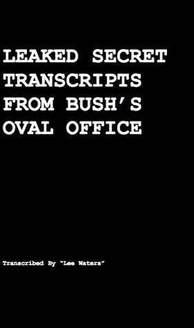 Leaked Secret Transcripts from Bush's Oval Office: How Rove Made Obama President