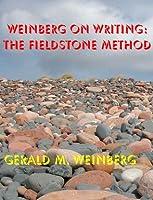 Weinberg on Writing: The Fieldstone Method