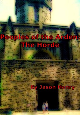 The Horde (Peoples of The Arden Book 1)