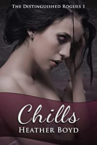 Chills (The Distinguished Rogues, Book 1)