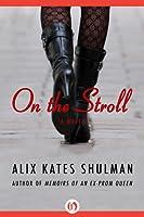 On the Stroll: A Novel