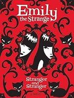 Emily the Strange: Stranger and Stranger (Emily the Strange Novels, #2)