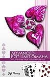 Advanced Pot-Limit Omaha: The Short-Handed Workbook: 3