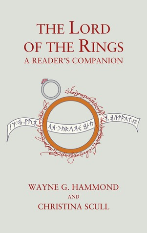 A Reader's Companion to the Lord of the Rings by Hammond & Scull