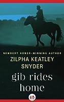 Gib Rides Home (Gib, #1)