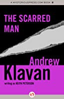 The Scarred Man (John Wells, #5)