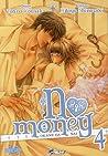 No Money 4