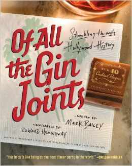 Of All the Gin Joints-Stumbling through Hollywood History