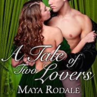 A Tale of Two Lovers (The Writing Girls, #2)