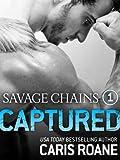 Savage Chains: Captured