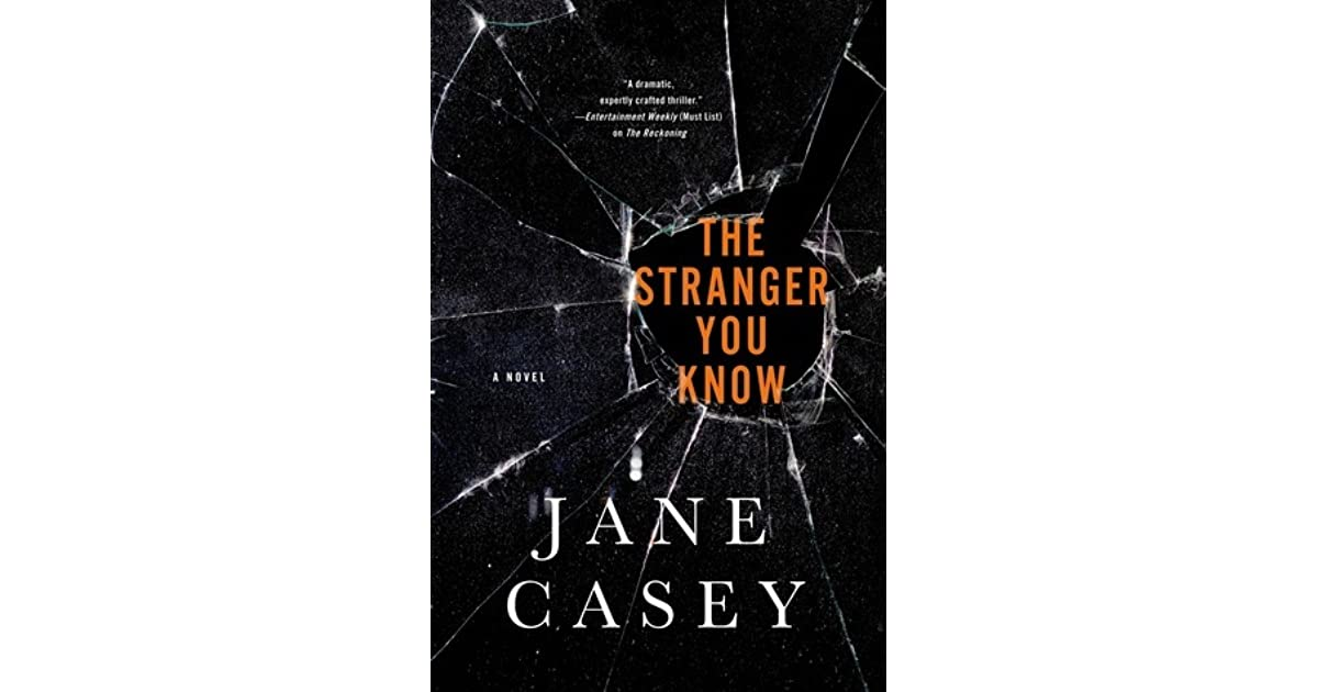 Download The Stranger You Know Maeve Kerrigan 4 By Jane Casey