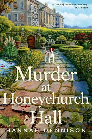 Murder at Honeychurch Hall by Hannah Dennison